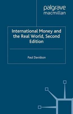 International Money and the Real World by P. Davidson image