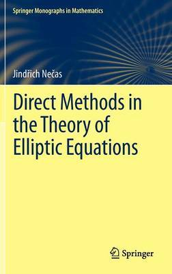 Direct Methods in the Theory of Elliptic Equations by J Necas image