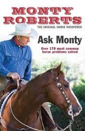 Ask Monty by Monty Roberts