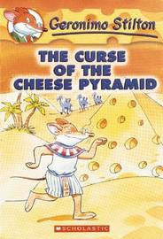 The Curse of the Cheese Pyramid (Geronimo Stilton #2) by Geronimo Stilton