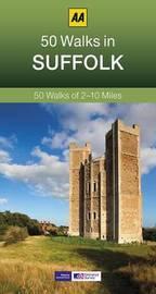 50 Walks in Suffolk by AA Publishing