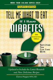 Tell Me What to Eat If I Have Diabetes by Elaine Magee