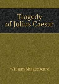 an overview of the concept of assassination in julius caesar a play by william shakespeare Malcolm hebron situates julius caesar in the context of shakespeare's life and times, examining the contemporary political relevance of the play's themes of republicanism and assassination he explores the play's use of rhetoric and theatricality, and assesses its reception over the past 400 years.