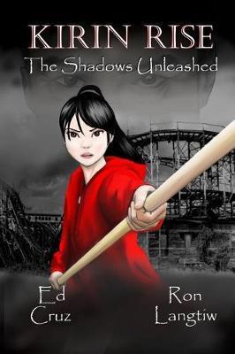 Kirin Rise the Shadows Unleashed by Ed Cruz