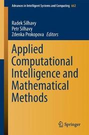 Applied Computational Intelligence and Mathematical Methods