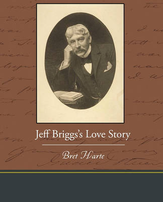 Jeff Briggs S Love Story by Bret Harte image