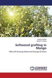 Softwood Grafting in Mango by Gholap Supriya