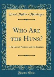 Who Are the Huns? by Austria image