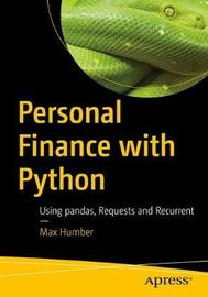 Personal Finance with Python by Max Humber