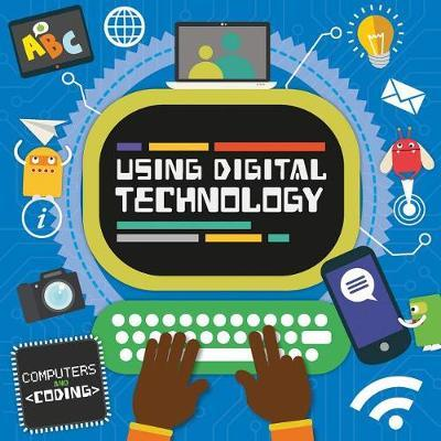 Using Digital Technology by Steffi Cavell-Clarke image
