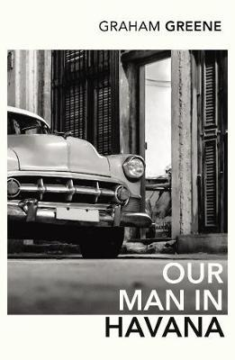 Our Man In Havana by Graham Greene image