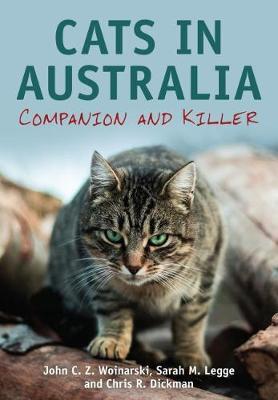 Cats in Australia by John C. Z. Woinarski