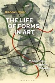 The Life of Forms in Art by Brandon Taylor