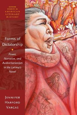 Forms of Dictatorship by Jennifer Harford Vargas