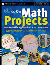 Hands-On Math Projects With Real-Life Applications by Judith A Muschla