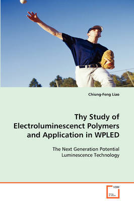 Thy Study of Electroluminescenct Polymers and Application in Wpled by Chiung-Feng Liao image
