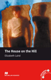 Macmillan Readers House on the Hill The Beginner Without CD by Elizabeth Laird