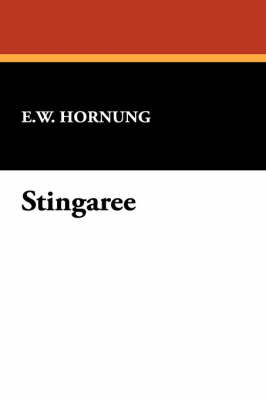 Stingaree by E.W. Hornung