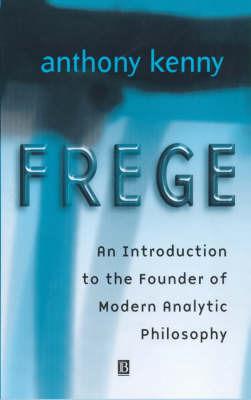 Frege by Anthony Kenny