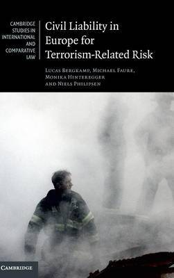 Civil Liability in Europe for Terrorism-Related Risk by Lucas Bergkamp