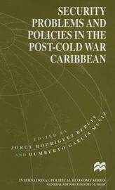 Security Problems and Policies in the Post-Cold War Caribbean image