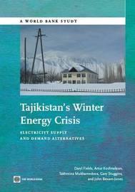 Tajikistan's Winter Energy Crisis by Daryl Fields