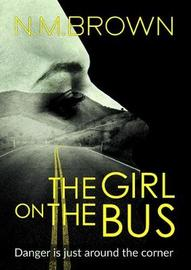 The Girl on Bus by N. M. Brown image