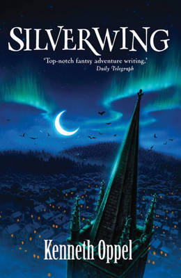 1: Silverwing by Kenneth Oppel