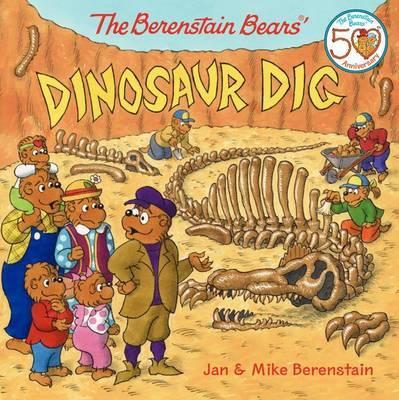 The Berenstain Bears' Dinosaur Dig by Jan Berenstain