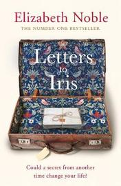 Letters to Iris by Elizabeth Noble