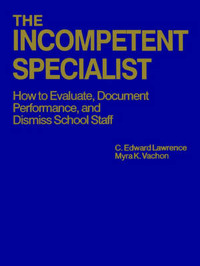 The Incompetent Specialist by C.Edward Lawrence image