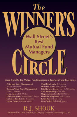 The Winner's Circle: Wall Street's Best Mutual Fund Managers by R.J. Shook image