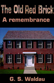 The Old Red Brick: A Remembrance by G. S. Waldau image