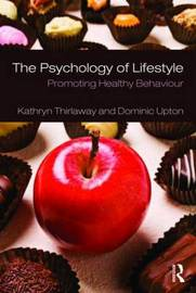 The Psychology of Lifestyle by Kathryn Thirlaway