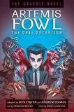 Artemis Fowl: The Opal Deception: The Graphic Novel by Eoin Colfer