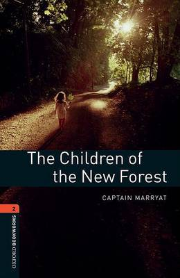 Oxford Bookworms Library: Level 2:: The Children of the New Forest by Marrayat image