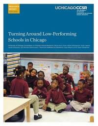 Turning Around Low-Performing Schools in Chicago by Marisa De La Torre