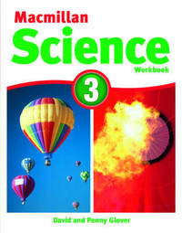 Macmillan Science Level 3 Workbook by David Glover