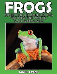 Frogs by Janet Evans
