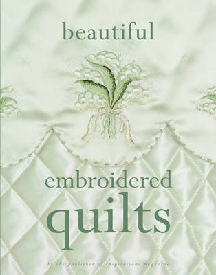 Beautiful Embroidered Quilts by Julie Graue