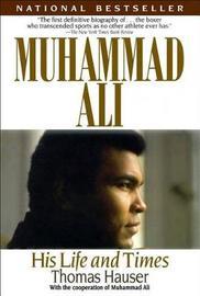 Muhammad Ali by Thomas Hauser image