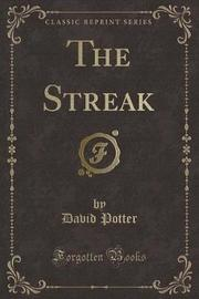 The Streak (Classic Reprint) by David Potter