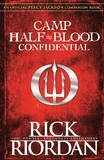 Camp Half-Blood Confidential by Rick Riordan
