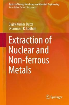 Extraction of Nuclear and Non-ferrous Metals by Sujay Kumar Dutta