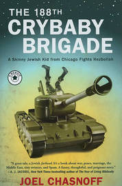 The 188th Crybaby Brigade by Joel Chasnoff image