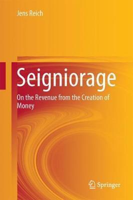 Seigniorage by Jens Reich