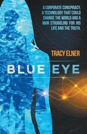 Blue Eye by Tracy Elner