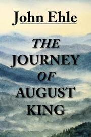 The Journey of August King by John Ehle image