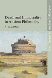 Key Themes in Ancient Philosophy by A. G. Long