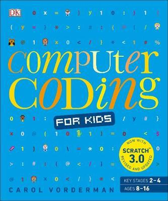 Computer Coding for Kids by Carol Vorderman